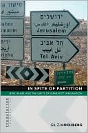 download In Spite of Partition : Jews, Arabs, and the Limits of Separatist Imagination book