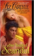 One Touch of Scandal by Liz Carlyle: Book Cover