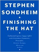 Finishing the Hat by Stephen Sondheim: Book Cover