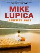 Summer Ball by Mike Lupica: NOOK Book Cover