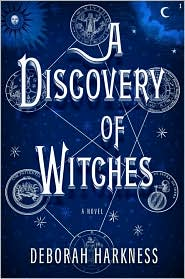 A Discovery of Witches by Deborah Harkness: Book Cover