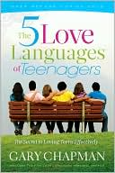 The Five Love Languages of Teenagers by Gary Chapman: NOOK Book Cover