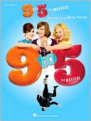 9 to 5 - The Musical by Dolly Parton: Book Cover