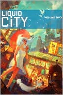 Liquid City, Volume 2 by Sonny Liew: Book Cover