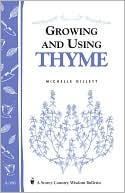 download Growing and Using Thyme book