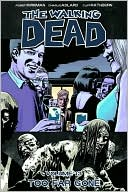 The Walking Dead, Volume 13 by Robert Kirkman: Book Cover