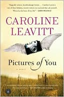 Pictures of You by Caroline Leavitt: Book Cover