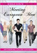 download The Single Girl's Guide to Meeting European Men book