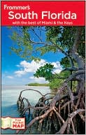download Frommer's South Florida : With the Best of Miami and the Keys book