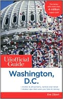 The Unofficial Guide to Washington, D.C. by Eve Zibart: Book Cover