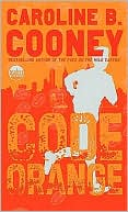 Code Orange by Caroline B. Cooney: NOOK Book Cover