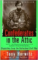 Confederates in the Attic by Tony Horwitz: NOOK Book Cover