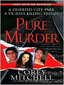 Pure Murder by Corey Mitchell: NOOK Book Cover
