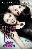 Blood Feud by Alyxandra Harvey: NOOK Book Cover