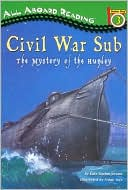 download Civil War Sub : The Mystery Of The Hunley (Turtleback School & Library Binding Edition) book