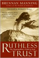 Ruthless Trust by Brennan Manning: NOOK Book Cover