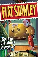 Stanley's Christmas Adventure (Flat Stanley Series) by Jeff Brown: NOOK Book Cover