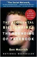 The Accidental Billionaires by Ben Mezrich: Book Cover