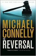 The Reversal (Harry Bosch Series #16 & Mickey Haller Series #3) by Michael Connelly: NOOKbook Cover