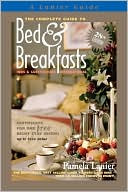 The Complete Guide to Bed & Breakfasts, Inns & Guesthouses International by Pamela Lanier: Book Cover
