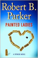 Painted Ladies (Spenser Series #38) by Robert B. Parker: NOOKbook Cover