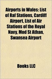 BARNES & NOBLE | Airports in Wales: List of Raf Stations, Cardiff ...