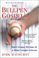 The Bullpen Gospels by Dirk Hayhurst: Book Cover