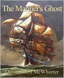 The Mariner's Ghost by David Allen McWhorter: NOOK Book Cover