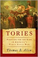 Tories by Thomas B. Allen: NOOK Book Cover
