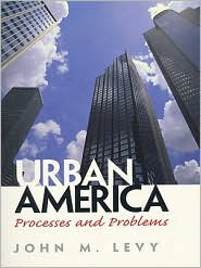 Urban America: Processes and Problems