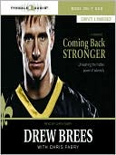 Coming Back Stronger by Drew Brees: Audio Book Cover