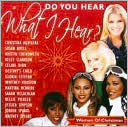 Do You Hear What I Hear? Women of Christmas: CD Cover