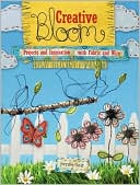 download Creative Bloom : Projects and Inspiration with Fabric and Wire book