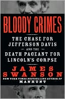 Bloody Crimes by James L. Swanson: Book Cover