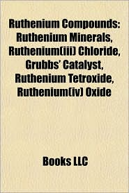BARNES & NOBLE | Ruthenium Compounds: Ruthenium(III) chloride ...