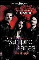 The Struggle (Vampire Diaries Series #2) by L. J. Smith: NOOK Book Cover