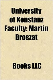 BARNES & NOBLE | University of Konstanz Faculty: Martin Broszat ...