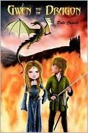 Gwen and the Dragon by Dale Cusack: NOOK Book Cover