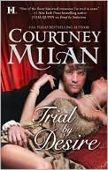 Trial by Desire by Courtney Milan: NOOK Book Cover