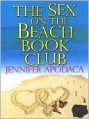 The Sex on the Beach Book Club by Jennifer Apodaca: NOOK Book Cover