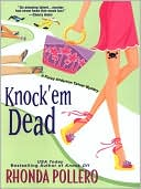 Knock 'Em Dead by Rhonda Pollero: NOOK Book Cover
