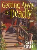 Getting Away Is Deadly (Mom Zone Series #3) by Sara Rosett: NOOK Book Cover