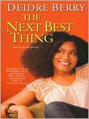 The Next Best Thing by Deidre Berry: NOOK Book Cover