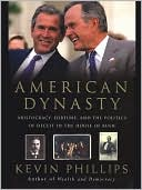 American Dynasty by Kevin Phillips: NOOK Book Cover