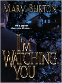 I'm Watching You by Mary Burton: NOOK Book Cover