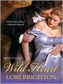 Wild Heart by Lori Brighton: NOOK Book Cover