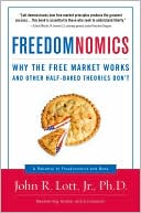 Freedomnomics by John R. Lott Jr.: NOOK Book Cover