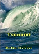 Tsunami by Robin Stewart: NOOK Book Cover
