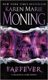 Faefever (Fever Series #3) by Karen Marie Moning: Book Cover