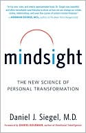 Mindsight by Daniel J. Siegel: Book Cover